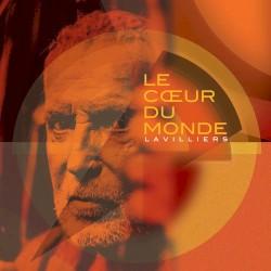 Bernard Lavilliers - Le Coeur Du Monde